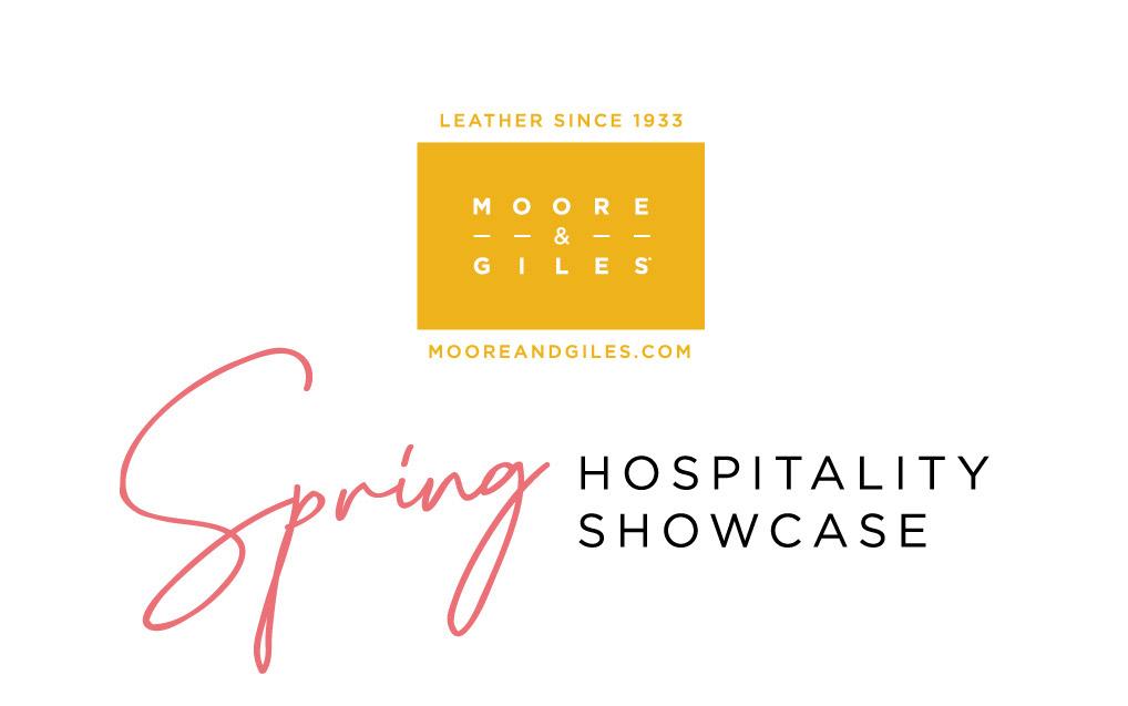 Moore & Giles Spring Hospitality Showcase