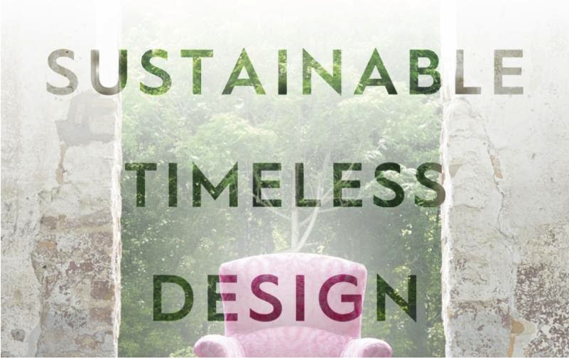 Sustainable Timeless Design