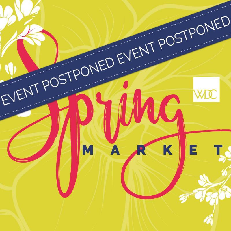 Spring Market Postponed